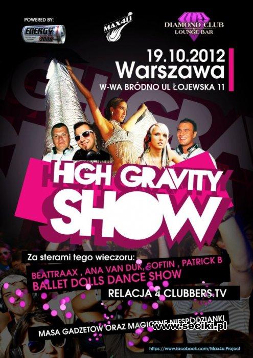 High gravity show – Organizacja reklamy